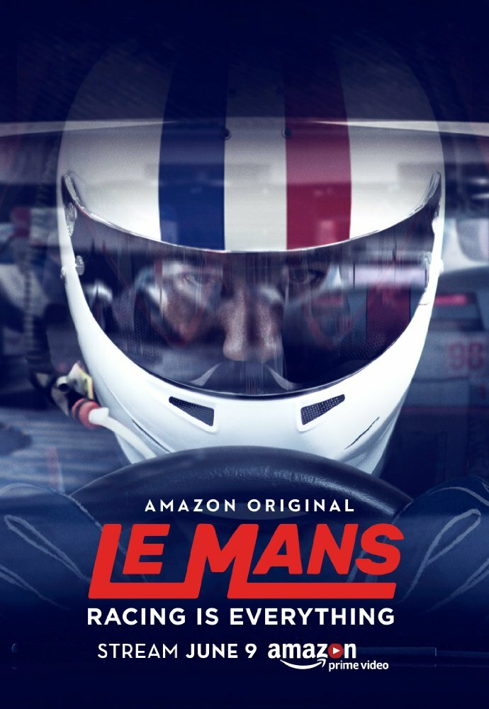 Le Mans: Racing Is Everything (2017) постер